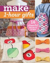 Make 1 Hour Gifts Sewing Projects Paperback Book